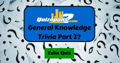 General Knowledge Trivia Part 2