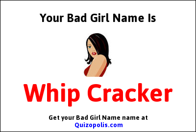Bad Girl Name Generator